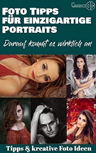 Fotografie Tipps für einzigartige Portraits - Darauf kommt es wirklich an